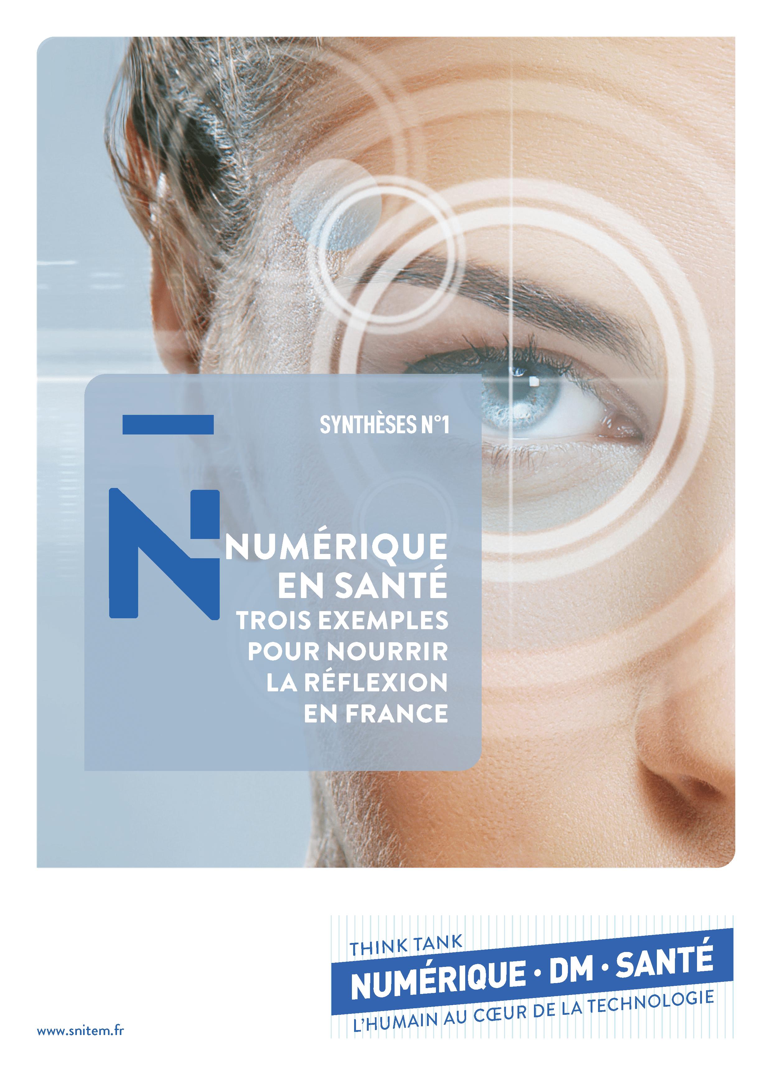 La synthèse des travaux du Think Tank Numérique, DM & Santé