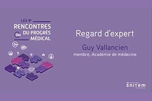 5 - Regard d'expert - Guy Vallancien